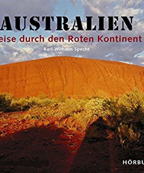 Hörbuch: Reise durch den Roten Kontinent