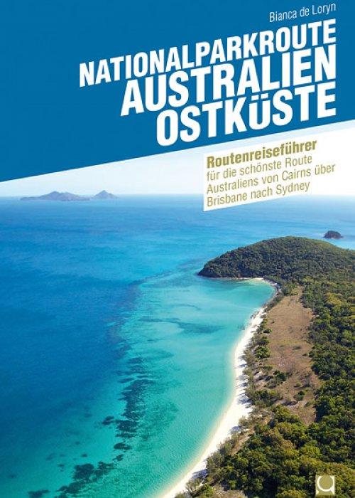 Nationalparkroute Australien Ostküste